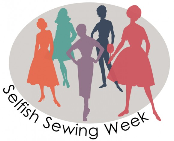 selfish sewing week