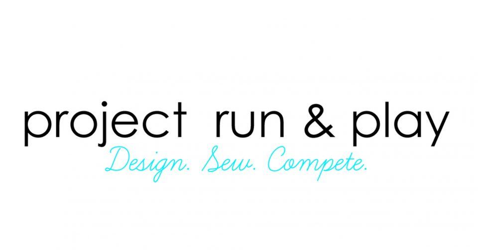 Project Run & Play
